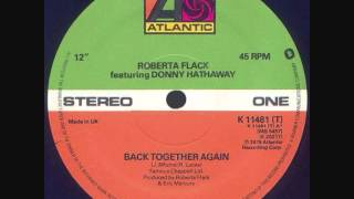 Roberta Flack Donny Hathaway Back Together Again