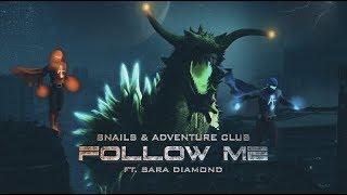 Snails Adventure Club Follow Me Feat Sara Diamond