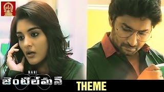 Nani Gentleman Telugu Movie Theme Music | Nani | Nivetha Thomas | Surabhi | Mani Sharma