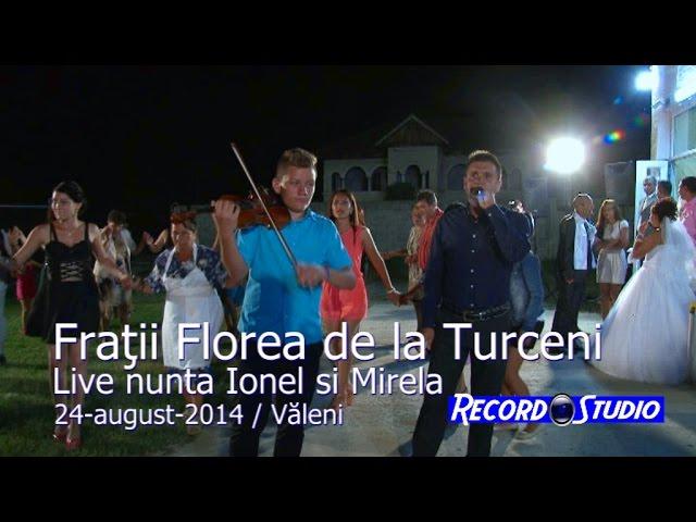 Fratii Florea de la Turceni LIVE (HORA) part.1 nunta Ionel si Mirela 24-08-2014