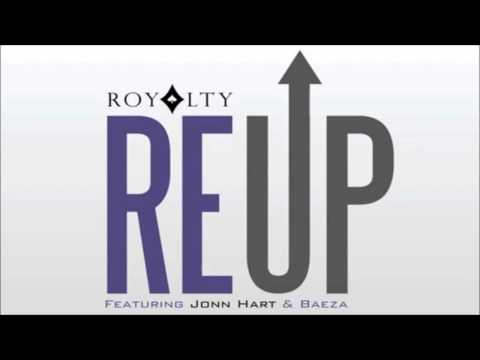 Royalty Re Up Feat. Jonn Hart and Baeza) (NEW SINGLE 2013) -Produce by JMaine-