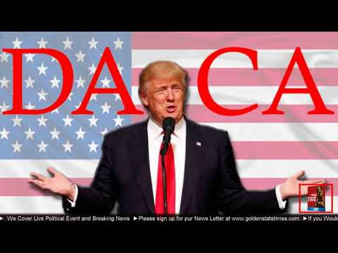BREAKING NEWS: President Donald Trump to END DACA Dreamers Program but with One Issue