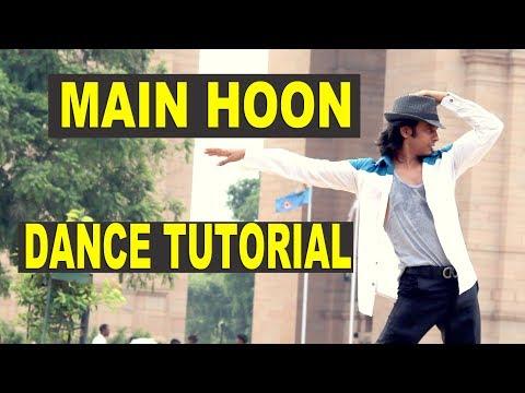 Main Hoon Dance Tutorial by Gaurav Mehra