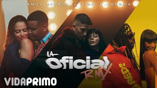 Andy Rivera, Zion & Lennox - La Oficial Remix [Official Video]