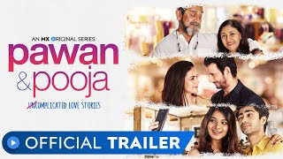 Pawan & Pooja | Official Trailer | Is Love Uncomplicated? | Valentine's Day | MX Original Series