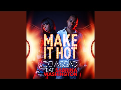 Make It Hot (Radio Edit) (feat. Sabrina Washington)