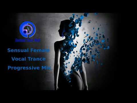Sensual Female Vocal Trance Progressive (ETW)