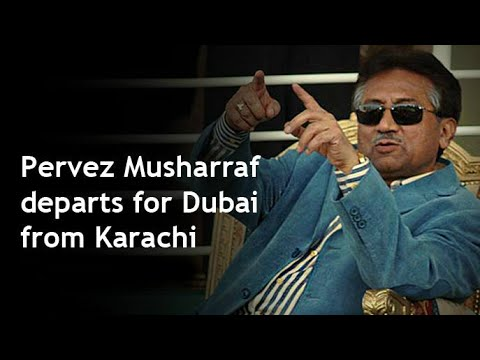 Musharraf Departs for Dubai After Travel Ban Lifted