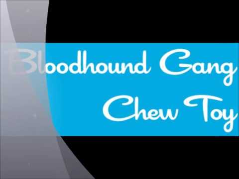 Bloodhound Gang - Chew Toy (Toy Selectah Remix) [sample]