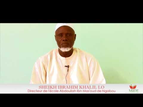 """""""MaDE"""" Message de """"Sheikh Ibrahim Khalil Lo"""""""