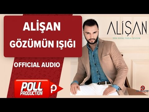 Alişan - Gözümün Işığı - Official Audio