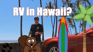 RV in Hawaii?