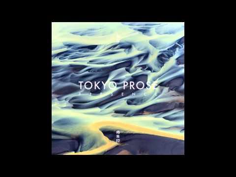 Tokyo Prose - Presence LP [Album Mix]