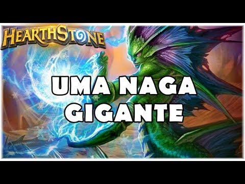 HEARTHSTONE - UMA NAGA GIGANTE! (WILD NAGA GIANT DRUID)