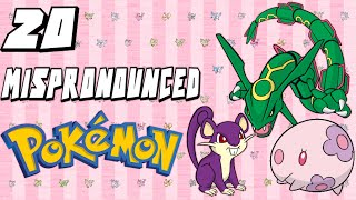 20 of the MOST Mispronounced Pokemon!