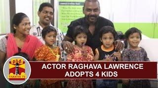 Raghava Lawrence adopts 4 Kids | Thanthi TV