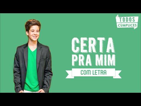 Certa Pra Mim (Letra) - João Guilherme