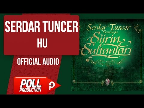 Serdar Tuncer - Hu - ( Official Audio )
