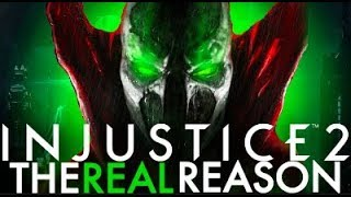 Injustice 2 - The REAL Reason Spawn's NOT In Fighter Pack 3!
