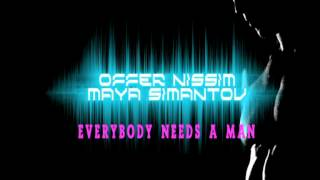 Offer Nissim Feat. Maya Simantov - Everybody Needs A Man