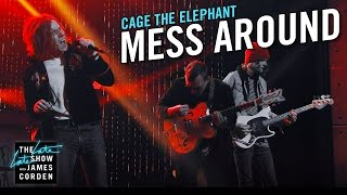 Cage the Elephant: Mess Around