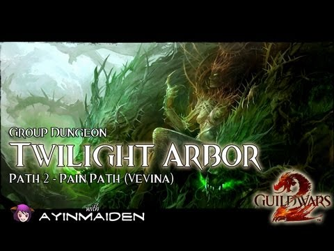  Guild Wars 2  - Group Dungeon - Twilight Arbor (Path 2)