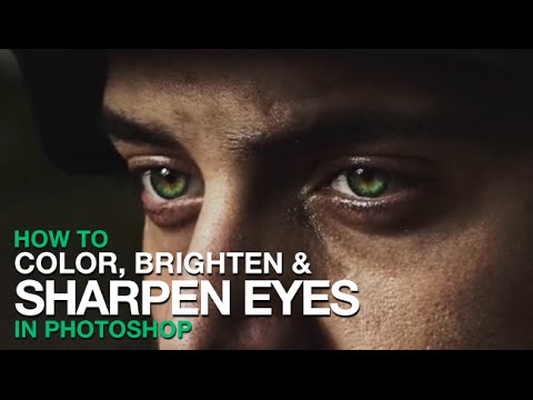 How to Color, Brighten and Sharpen Eyes in Photoshop!