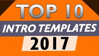 Top 10 FREE Intro Templates 2017 After Effects CS6 CC NO PLUGINS+Download