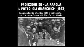 "La Parola, Il Fatto: ""ANARCHIA"" ( Documentario Completo )"