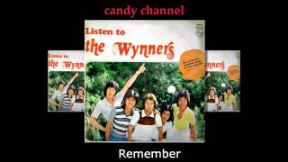 The Wynners - Remember