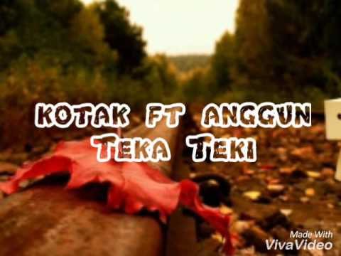 download lagu Kotak ft Anggun TEKA-TEKI gratis