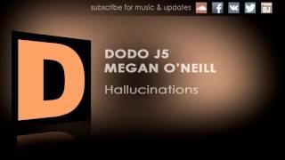 Dodo j5 - Hallucinations (ft. Megan O