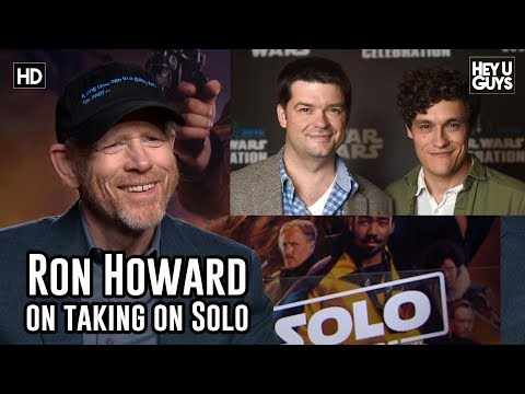 Star Wars : Ron Howard Explains How He Took Over As Director On Solo: A Star Wars Story
