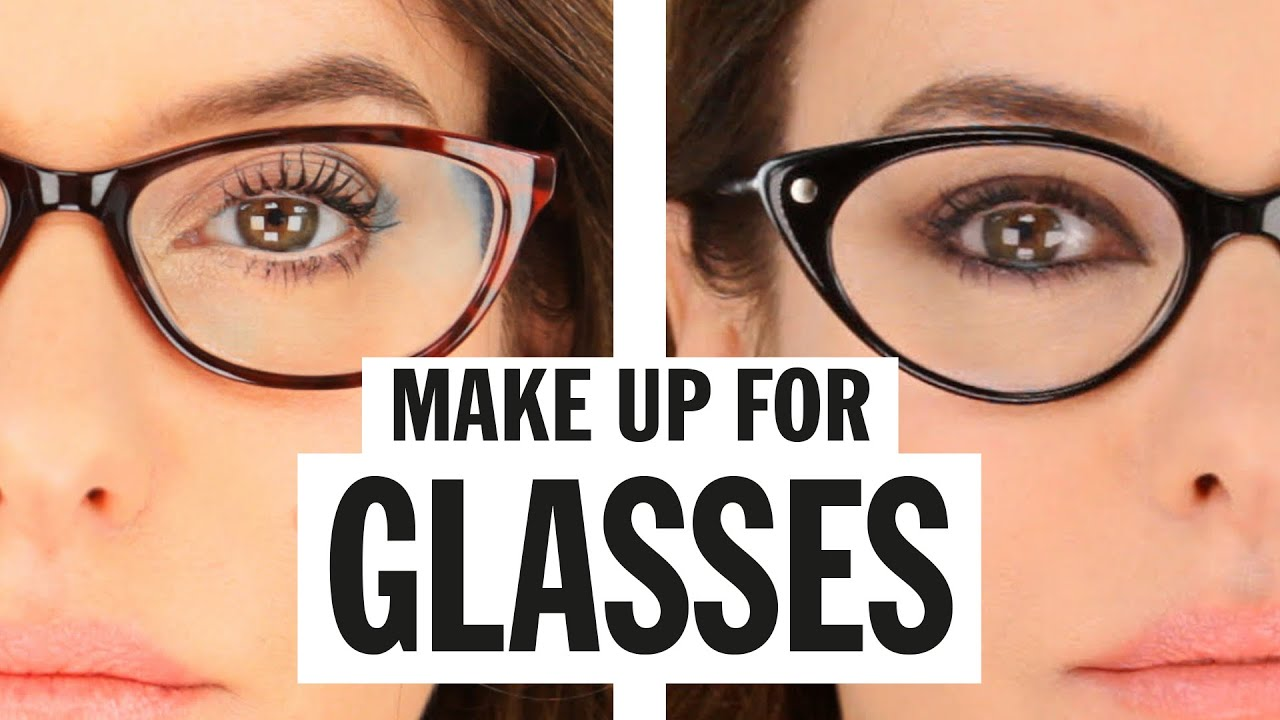 Glasses Frames To Make Eyes Look Bigger : Makeup for Glasses Best of YouTube