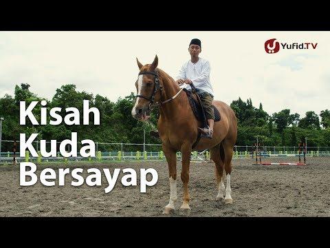 Ceramah Singkat: Kisah Kuda Bersayap - Ustadz Ammi Nur Baits