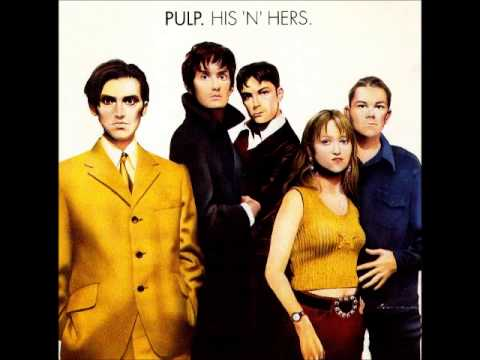 PULP - HIS 'N' HERS [FULL ALBUM] 1994