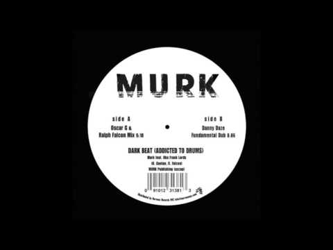 Murk - Dark Beat (Addicted To Drums) (Danny Daze Fundamental Mix)