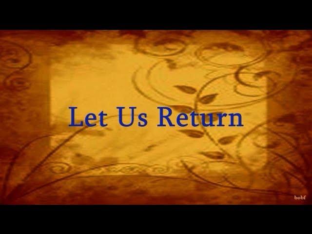 Let Us Return with Lyrics