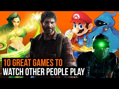 10 Great Games to Watch Other People Play