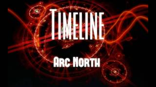 Arc North - Timeline