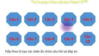 Thiết kế trò chơi câu hỏi và hiệu ứng biến mất câu đã chọn trong PowerPoint