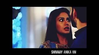 Shivaay Anika VM Phir Bhi TumKo Chahunga