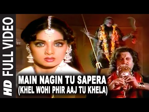 Main Nagin Tu sapera (Khel Wohi Phir Aaj Tu Khela) | Nigahen | Sridevi thumbnail