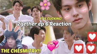 (now thats CHEMISTRY!) 2gether The Series Ep. 6 Reaction/Commentary