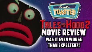 TALES FROM THE HOOD 2 MOVIE REVIEW - WORSE THAN EXPECTED?!