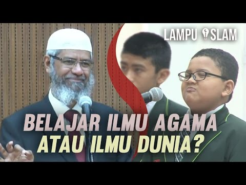 Lebih Baik Belajar Ilmu Agama Atau Ilmu Dunia? | Dr. Zakir Naik