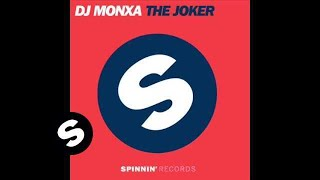 DJ Monxa - Joker (Addicted House Mix)