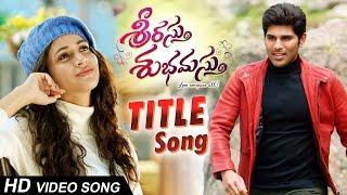 Srirastu Subhamastu Video Song HD | Allu Sirish, Lavanya Tripathi