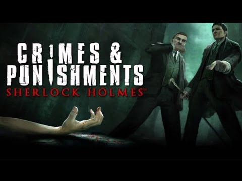 Let's Play Sherlock Holmes: Crimes & Punishments #01 - Ein neuer Fall