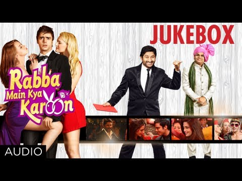 Rabba Main Kya Karoon Full Songs (Jukebox) | Arshad Warsi Akash...